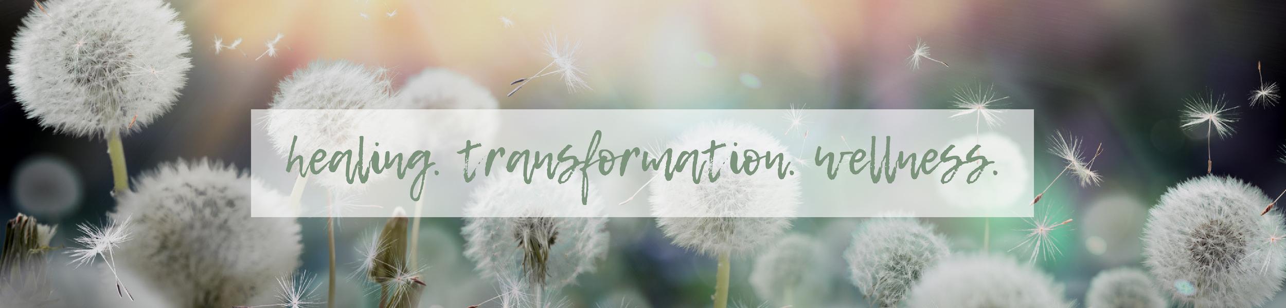 healing. transformation. wellness. 2500×600
